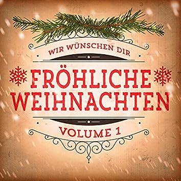 Wir wünschen dir fröhliche Weihnachten, Vol. 1