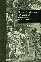 Two Gentlemen of Verona: Critical Essays (Shakespeare Criticism)