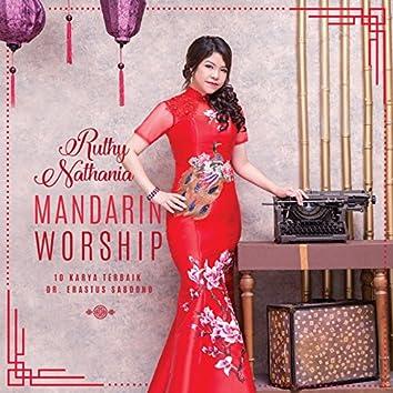 Mandarin Worship, Vol. 10 (Karya Terbaik Dr. Erastus Sabdono)