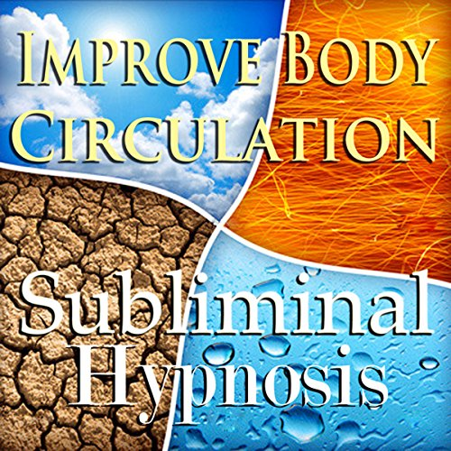 Improve Body Circulation Subliminal Affirmations audiobook cover art