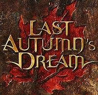 Last Autumn's Dream by Last Autumn's Dream (2003-11-21)