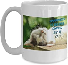 Happiness is Being Owned By a Funny Kitty Cat Coffee Cup Gift