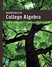 Essentials of College Algebra plus MyLab Math with Pearson eText -- 24-Month Access Card Package (12th Edition) (What's New in Precalculus)