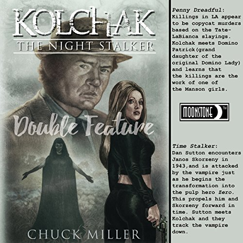 Kolchak: Penny Dreadful Double Feature audiobook cover art