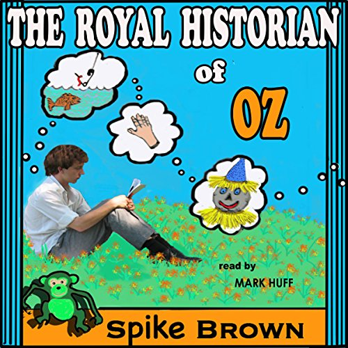 The Royal Historian of Oz audiobook cover art