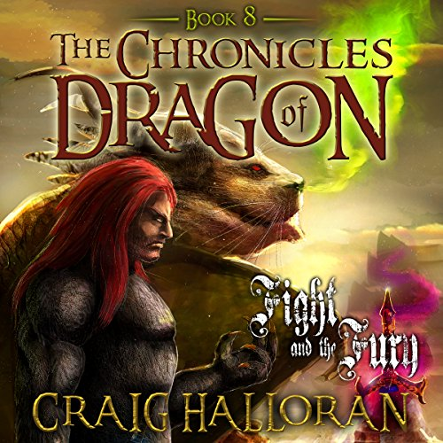 The Chronicles of Dragon     Fight and the Fury, Book 8              By:                                                                                                                                 Craig Halloran                               Narrated by:                                                                                                                                 Lee Alan                      Length: 5 hrs and 17 mins     4 ratings     Overall 4.5