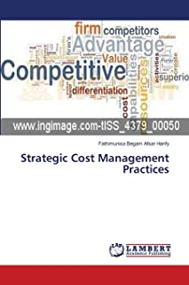 Afsar Hanfy, F: Strategic Cost Management Practices