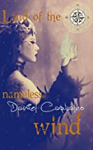 Land of the nameless wind (Witches dream Book 1)