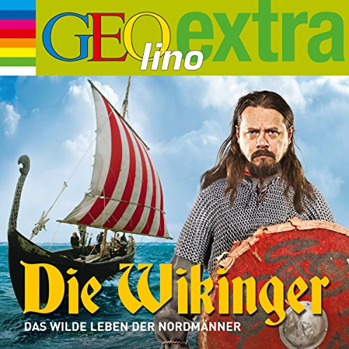 Die Wikinger. Das wilde Leben der Nordmänner     GEOlino extra Hör-Bibliothek              By:                                                                                                                                 Martin Nusch                               Narrated by:                                                                                                                                 Wigald Boning,                                                                                        div.                      Length: 49 mins     1 rating     Overall 5.0