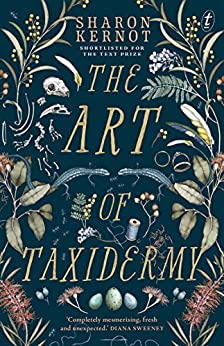 The Art of Taxidermy by [Sharon Kernot]
