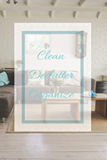 Clean Declutter Organize: Track and Record Your Home Decluttering Progress with This Planner Paperback | 160 Pages | 6