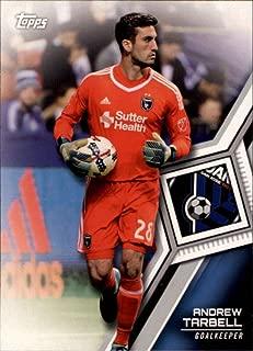 Soccer MLS 2018 Topps MLS #113 Andrew Tarbell