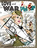 Pinup Coloring books for adults LOVE and WAR Plane Coloring books: Relaxation coloring books for men...