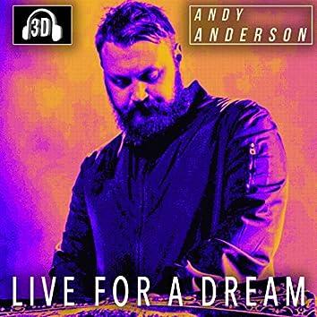 Live for a Dream