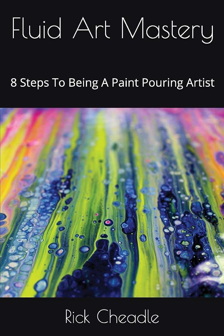 前売状態ピンFluid Art Mastery: 8 Steps To Being A Paint Pouring Artist