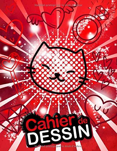 Cahier de dessin: Carnet de dessin pour enfants (à partir de 2 ans) Grand format (A4) de 120 feuilles blanches pour le dessin. Couverture: Petit chat rouge