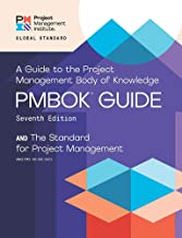 A guide to the Project Management Body of Knowledge (PMBOK guide) and the Standard for project management