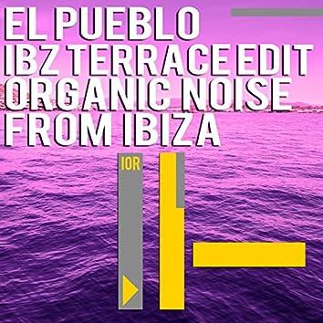 El Pueblo (Ibz Terrace Edit)