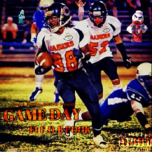 Game Day (feat. F.O.B Pook) [Explicit]