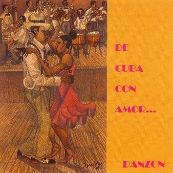 De Cuba Con Amor... Danzon