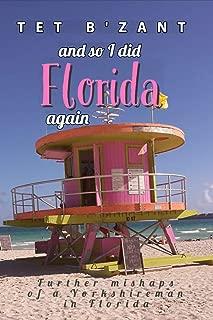 Florida: and so I did. Again.