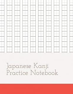 Japanese Kanji Practice Notebook: Kanji Paper to Practice Writing Japanese Letters Kanji, Genkouyoushi or Genkoyoshi, Hiragana, Katakana (Volume 5)