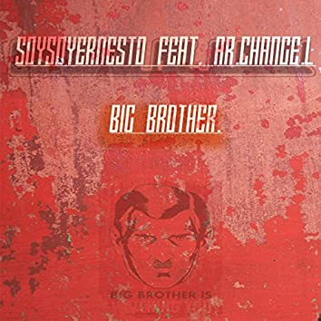 Big Brother (feat. Ar.Change.L)