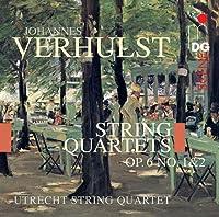 Verhulst: String Quartets Op. 6 No. 1 +