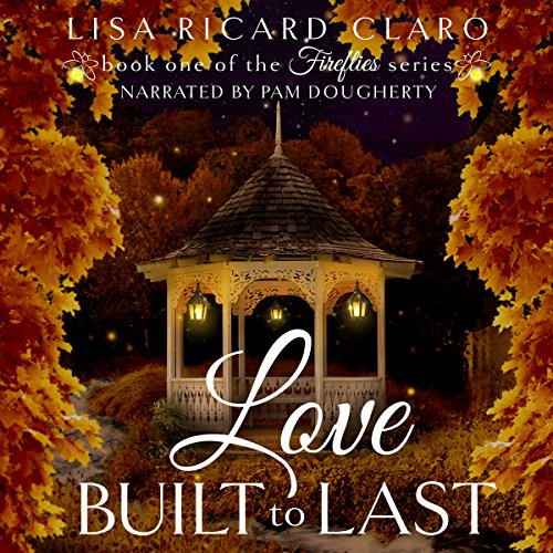 Love Built to Last: Fireflies audiobook cover art