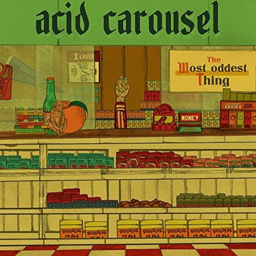 Acid Carousel