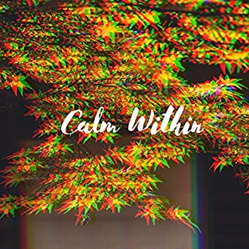 Calm Within