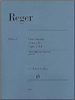 G. Henle Verlag Three Suites for Viola Solo Op. 131D By Reger