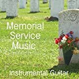 Funeral Music for Memorial Service: Instrumental Guitar