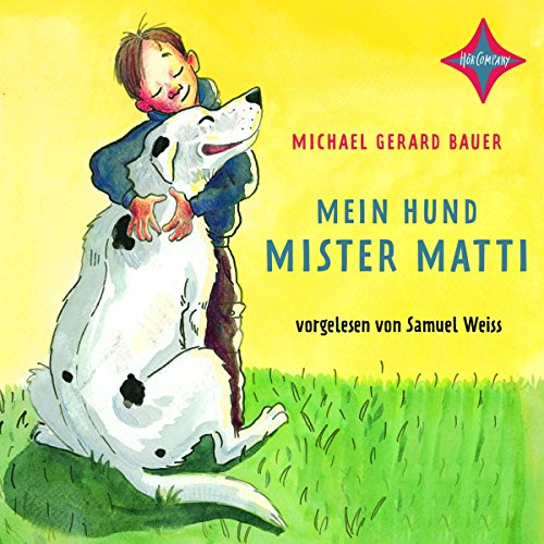 Mein Hund Mister Matti audiobook cover art