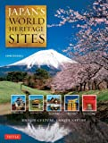 Japan's World Heritage Sites: Unique Culture, Unique Nature (Large Format Edition)