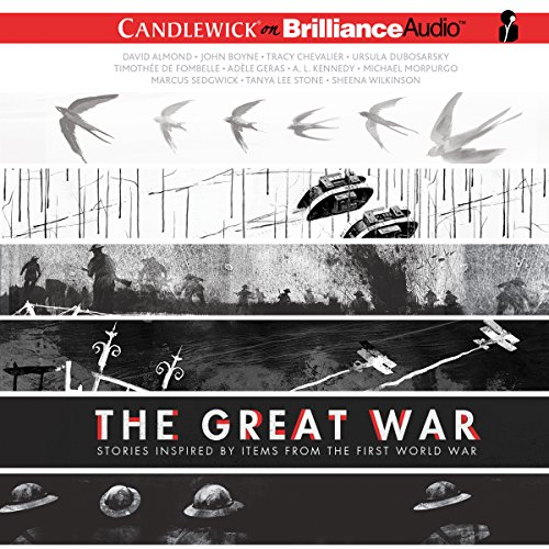 The Great War     Stories Inspired by Items from the First World War              Written by:                                                                                                                                 David Almond,                                                                                        John Boyne,                                                                                        Tracy Chevalier,                   and others                          Narrated by:                                                                                                                                 Nico Evers-Swindell,                                                                                        JD Jackson,                                                                                        Gerard Doyle,                   and others                 Length: 6 hrs and 22 mins     Not rated yet     Overall 0.0