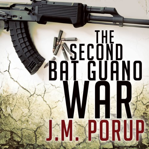 The Second Bat Guano War audiobook cover art
