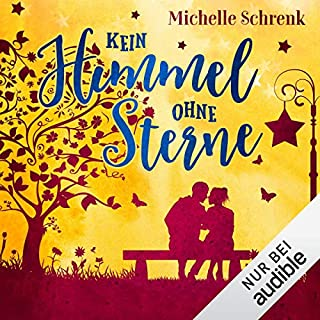 Kein Himmel ohne Sterne     Himmelslichter 1              By:                                                                                                                                 Michelle Schrenk                               Narrated by:                                                                                                                                 Vanida Karun                      Length: 4 hrs and 7 mins     Not rated yet     Overall 0.0