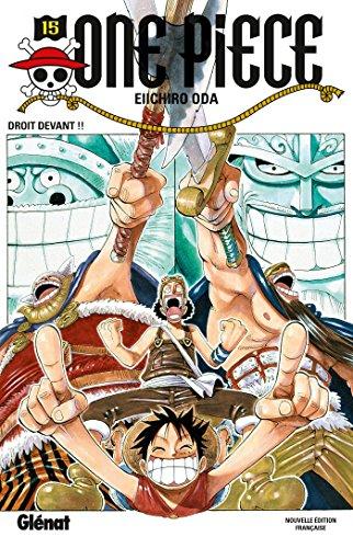 One Piece - Édition originale - Tome 15 : Droit devant !!