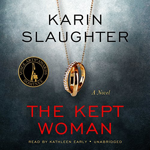 The Kept Woman     Will Trent, Book 8              By:                                                                                                                                 Karin Slaughter                               Narrated by:                                                                                                                                 Kathleen Early                      Length: 16 hrs and 10 mins     4,828 ratings     Overall 4.4