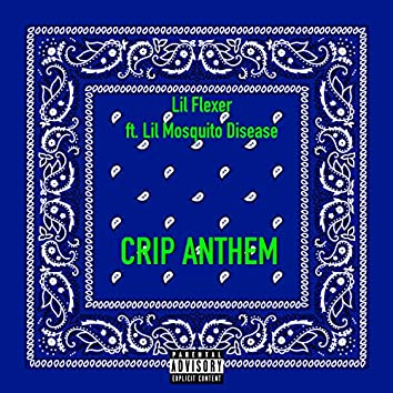 Crip Anthem (feat. Lil Mosquito Disease)