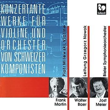 Frank Martin: Concerto for Violin and Orchestra - Walter Baer: Concerto for Violin and Orchestra - Jost Meier: Trames I-IV