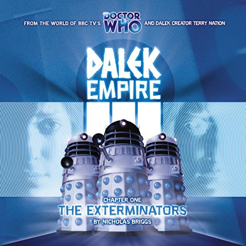 Dalek Empire 3.1 - The Exterminators audiobook cover art