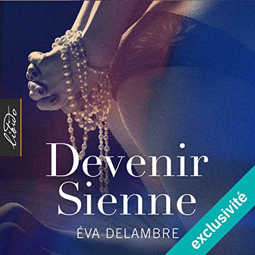 Devenir Sienne audiobook cover art
