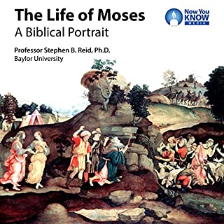 The Life of Moses: A Biblical Portrait audiobook cover art