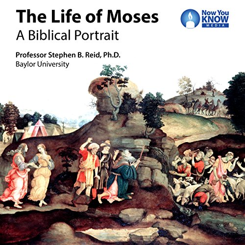 The Life of Moses: A Biblical Portrait cover art