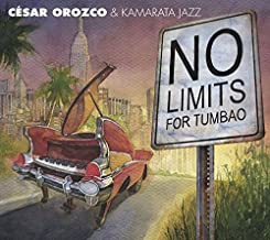 No Limits for Tumbao by Cesar Orozco (2015-08-28)