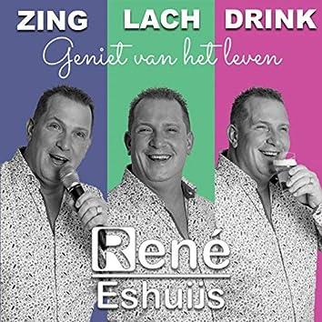 Zing, Lach, Drink (Geniet Van Het Leven)