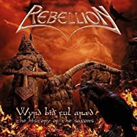 Wyrd Bi冒 Ful Ar忙d - The History Of The Saxons by Rebellion