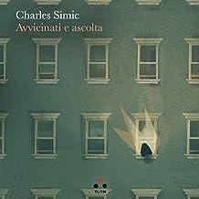 Avvicinati e ascolta (Controcielo) (Italian Edition)